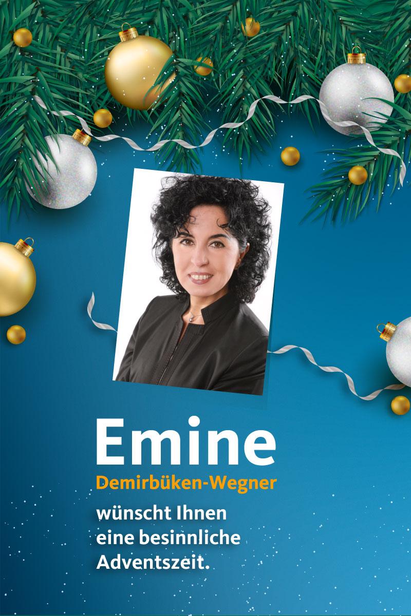 Emine Demirbüken-Wegner wünscht Ihnen eine besinnliche Adventszeit.